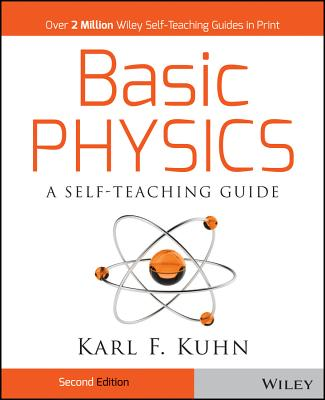 Basic Physics By Kuhn, Karl F.