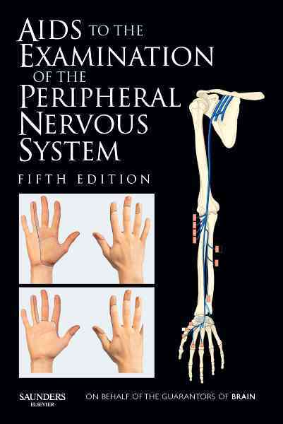 Aids to the Examination of the Peripheral Nervous System By O'Brien, M. D., M.D.